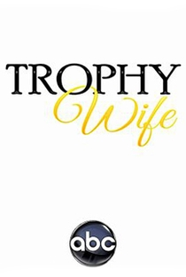 Trophy Wife - Poster / Capa / Cartaz - Oficial 2
