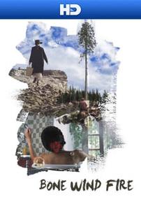 Bone Wind Fire - Poster / Capa / Cartaz - Oficial 1