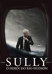 Sully: O Herói do Rio Hudson - Poster / Capa / Cartaz - Oficial 1