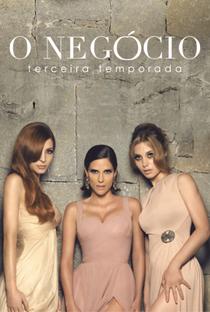 O Negócio (3ª Temporada) - Poster / Capa / Cartaz - Oficial 3