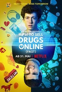 Como Vender Drogas Online (Rápido) (1ª Temporada) - Poster / Capa / Cartaz - Oficial 1
