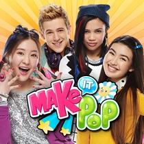 Make It Pop - Poster / Capa / Cartaz - Oficial 1
