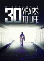 Nightworld - 30 Years to Life - Poster / Capa / Cartaz - Oficial 1