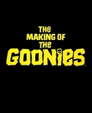 """Making Of de """"Os Goonies"""" (The Making Of """"The Goonies"""")"""