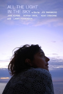 All the Light in the Sky - Poster / Capa / Cartaz - Oficial 1