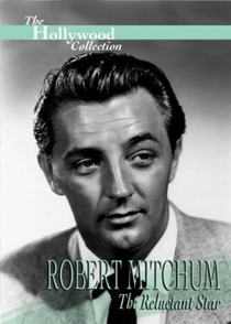 Robert Mitchum: The Reluctant Star - Poster / Capa / Cartaz - Oficial 1