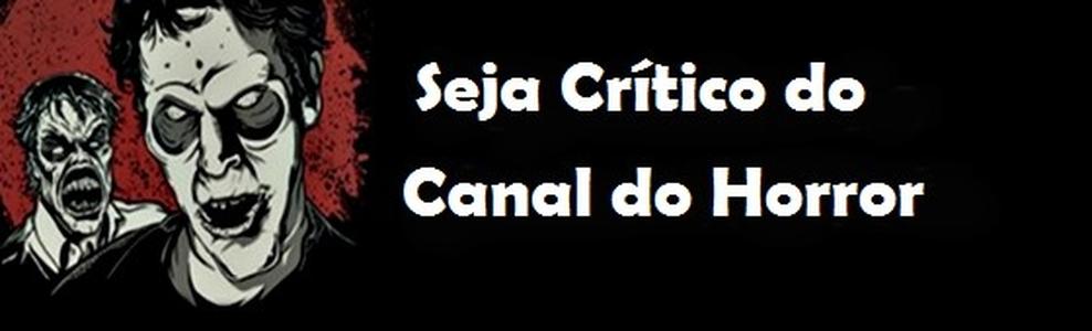 Canal do Horror: Seja autor de críticas no Canal do Horror