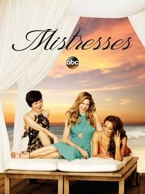 Mistresses (4ª Temporada) - Poster / Capa / Cartaz - Oficial 1