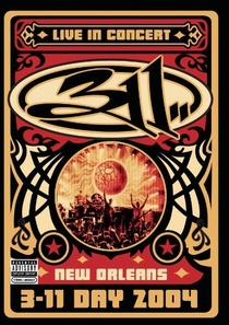 311 Day: Live in New Orleans - Poster / Capa / Cartaz - Oficial 1