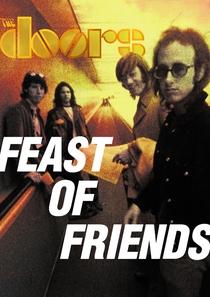 Feast Of Friends - Poster / Capa / Cartaz - Oficial 1
