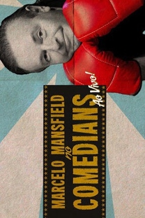 Marcelo Mansfield no Comedians  - Poster / Capa / Cartaz - Oficial 1
