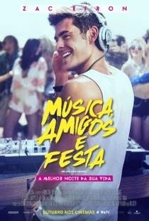 Música, Amigos e Festa - Poster / Capa / Cartaz - Oficial 3