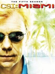 CSI: Miami (5ª Temporada) - Poster / Capa / Cartaz - Oficial 1