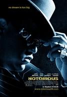 Notorious B.I.G. - Nenhum Sonho é Grande Demais (Notorious)
