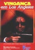 Vingança em Los Angeles - Poster / Capa / Cartaz - Oficial 1