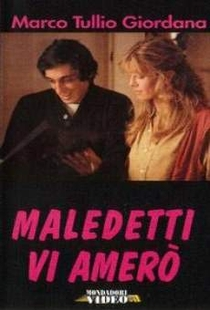 Maledetti vi amerò - Poster / Capa / Cartaz - Oficial 1