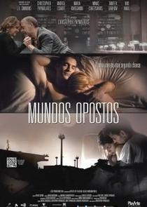 Mundos Opostos - Poster / Capa / Cartaz - Oficial 2