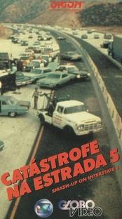 Catástrofe na Estrada Cinco - Poster / Capa / Cartaz - Oficial 2