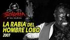LA RABIA DEL HOMBRE LOBO (2007)