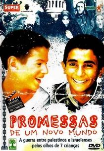 Promessas de um Novo Mundo - Poster / Capa / Cartaz - Oficial 4