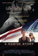 Uma História de Fuzileira (A Marine Story)