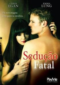 Sedução Fatal - Poster / Capa / Cartaz - Oficial 1