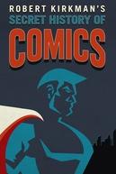 A História Secreta dos Quadrinhos de Robert Kirkman (1ª Temporada)