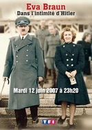 In Love With Adolf Hitler (Eva Braun - Dans l'intimité d'Hitler)