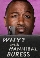 Why? with Hannibal Buress (1ª Temporada) (Why? with Hannibal Buress (1ª Temporada))