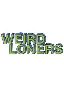Weird Loners (1° Temporada) - Poster / Capa / Cartaz - Oficial 1