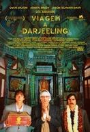 Viagem a Darjeeling (The Darjeeling Limited)