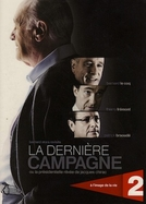 La dernière campagne (La dernière campagne)