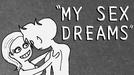 MY SEX DREAMS (MY SEX DREAMS)