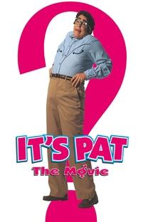 Isto é Pat - o filme - Poster / Capa / Cartaz - Oficial 2