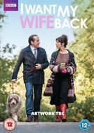 I Want My Wife Back (I Want My Wife Back)