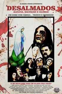 Desalmados: aleluia, salvação e glória! - Poster / Capa / Cartaz - Oficial 1