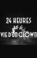 24 Horas na Vida de um Palhaço (Vingt-quatre heures de la vie d'un clown)