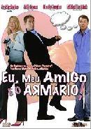 Eu, Meu Amigo E O Armário!  - Poster / Capa / Cartaz - Oficial 1