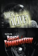 She's Alive! Creating the Bride of Frankenstein (She's Alive! Creating the Bride of Frankenstein)