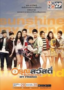 Sunshine, My Friend - Poster / Capa / Cartaz - Oficial 1