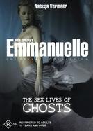 Emmanuelle: Possessão Carnal (Emmanuelle Private Collection: The Sex Lives Of Ghosts)