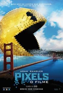 Pixels: O Filme - Poster / Capa / Cartaz - Oficial 7
