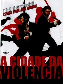 A Cidade da Violência - Poster / Capa / Cartaz - Oficial 7