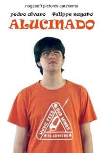 Alucinado - Poster / Capa / Cartaz - Oficial 1