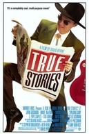 Histórias Reais (True Stories)