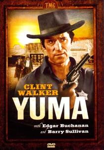 Yuma, Cidade sem Lei - Poster / Capa / Cartaz - Oficial 1