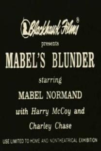 Mabel's Blunder - Poster / Capa / Cartaz - Oficial 2