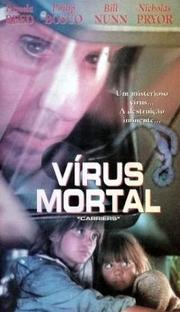 Vírus Mortal - Poster / Capa / Cartaz - Oficial 1