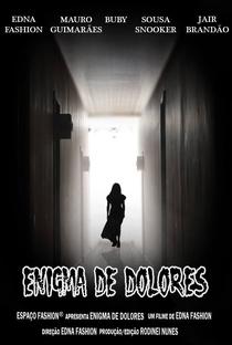 Enigma de Dolores - 2013   Filmow