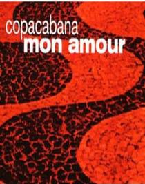 Copacabana Mon Amour - Poster / Capa / Cartaz - Oficial 2